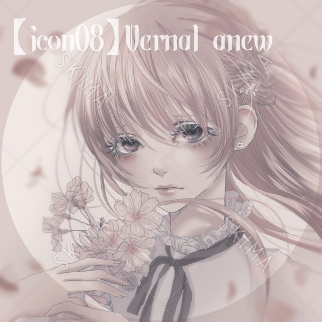 【icon08】Vernal anew